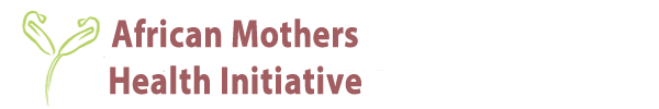 African Mothers Health Initiative